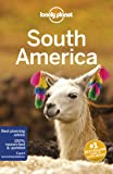 Lonely Planet South America (Lonely Planet Travel Guide)