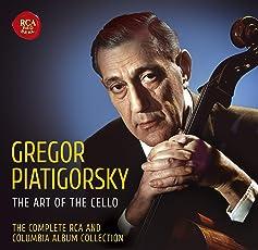 Gregor Piatigorsky: The Complete RCA & Columbia Album Collection