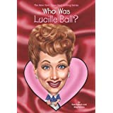 Who Was Lucille Ball? (Who Was?)