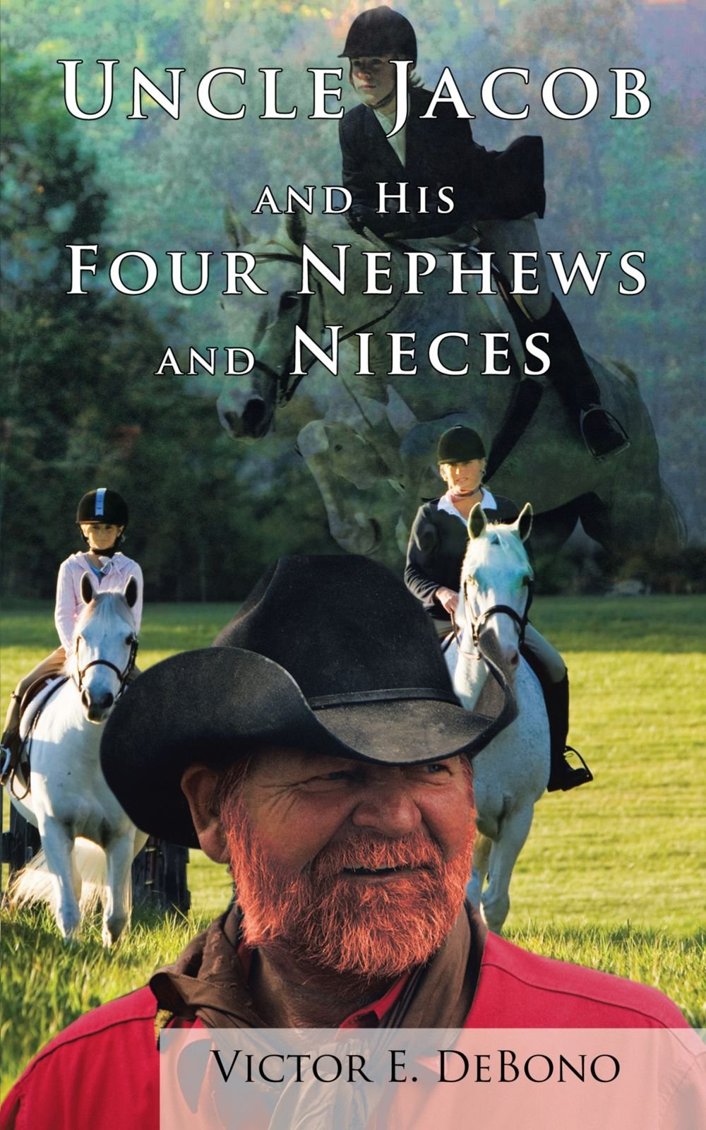 Download Uncle Jacob and His Four Nephews and Nieces ebook