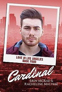 Cardinal: Love in Los Angeles Book 4