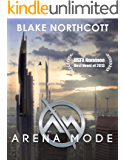 Arena Mode (The Arena Mode Saga Book 1) (English Edition)