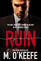 Ruin You Kindle Edition