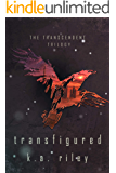 Transfigured (The Transcendent Trilogy Book 2)