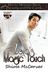 Beauty & the Geek: Zola's Magic Touch (Mocha Memoirs Presents Beauty & the Geek Book 1) Kindle Edition