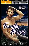 Family Bonds- Hunter and Kayla (Amore Island Book 1)