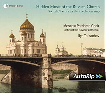 Hidden Music Of The Russian Church Sacred Chants After The
