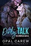 Dirty Talk: A Poignant Erotic Romance