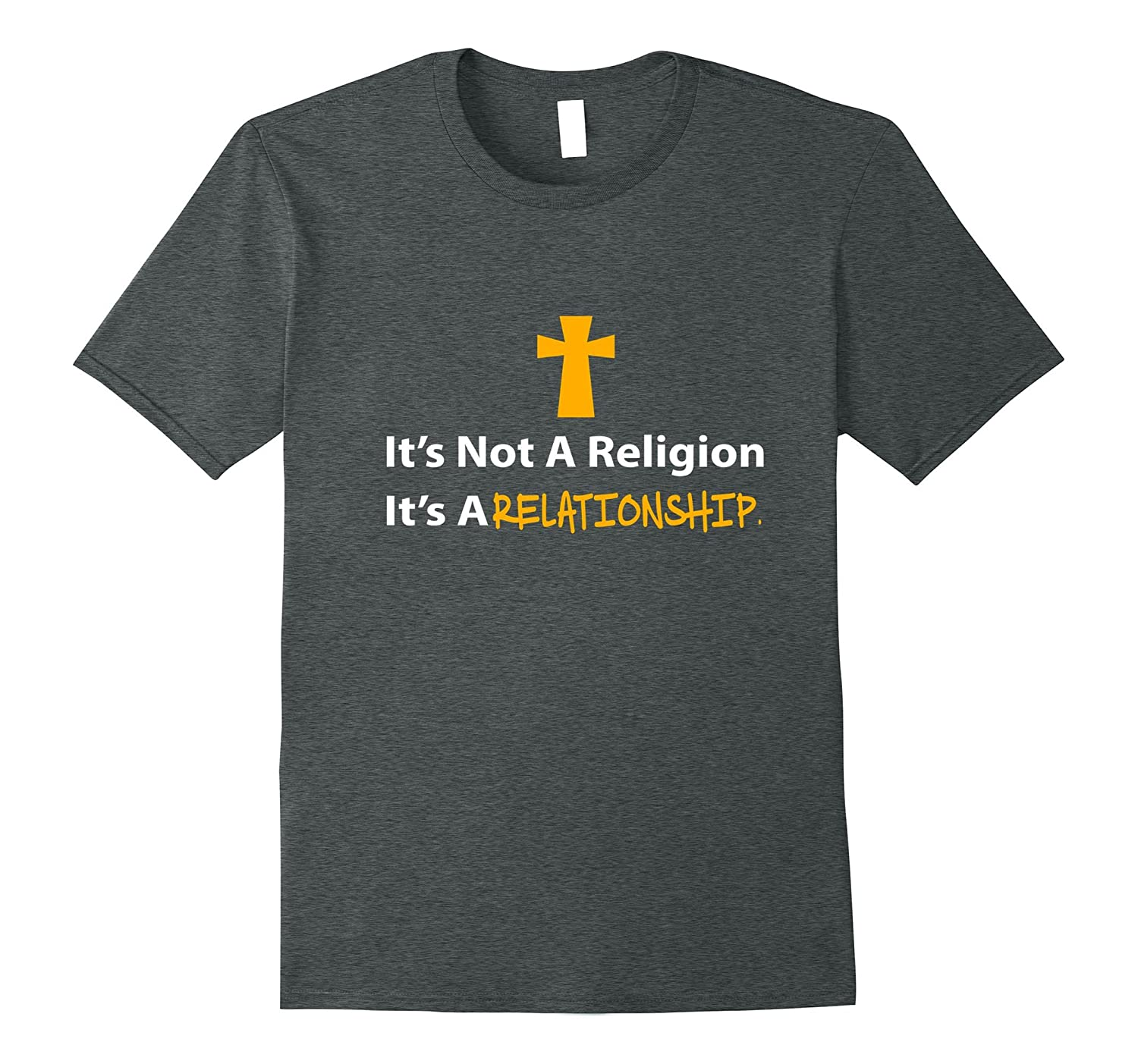 It's Not A Religion It's A Relationship T-shirt-FL