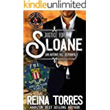 Justice For Sloane (Police and Fire: Operation Alpha) (San Antonio First Responders Book 1)