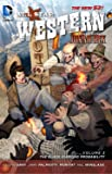 All Star Western Vol. 3: The Black Diamond Probability (The New 52): Featuring Jonah Hex
