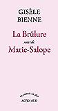 La Brûlure suivi de Marie-Salope
