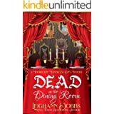 Dead In The Dining Room (A Moorecliff Manor Cat Cozy Mystery Book 1)