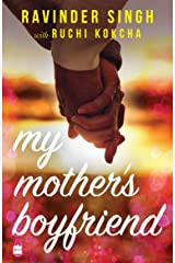 My Mother's Boyfriend Kindle Edition