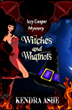 Witches and Whatnots: An Izzy Cooper Novel