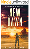 A New Dawn: Post Apocalyptic Woman Book 3