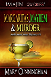 Margaritas, Mayhem & Murder (An Andi Anna Jones Mystery Book 1)