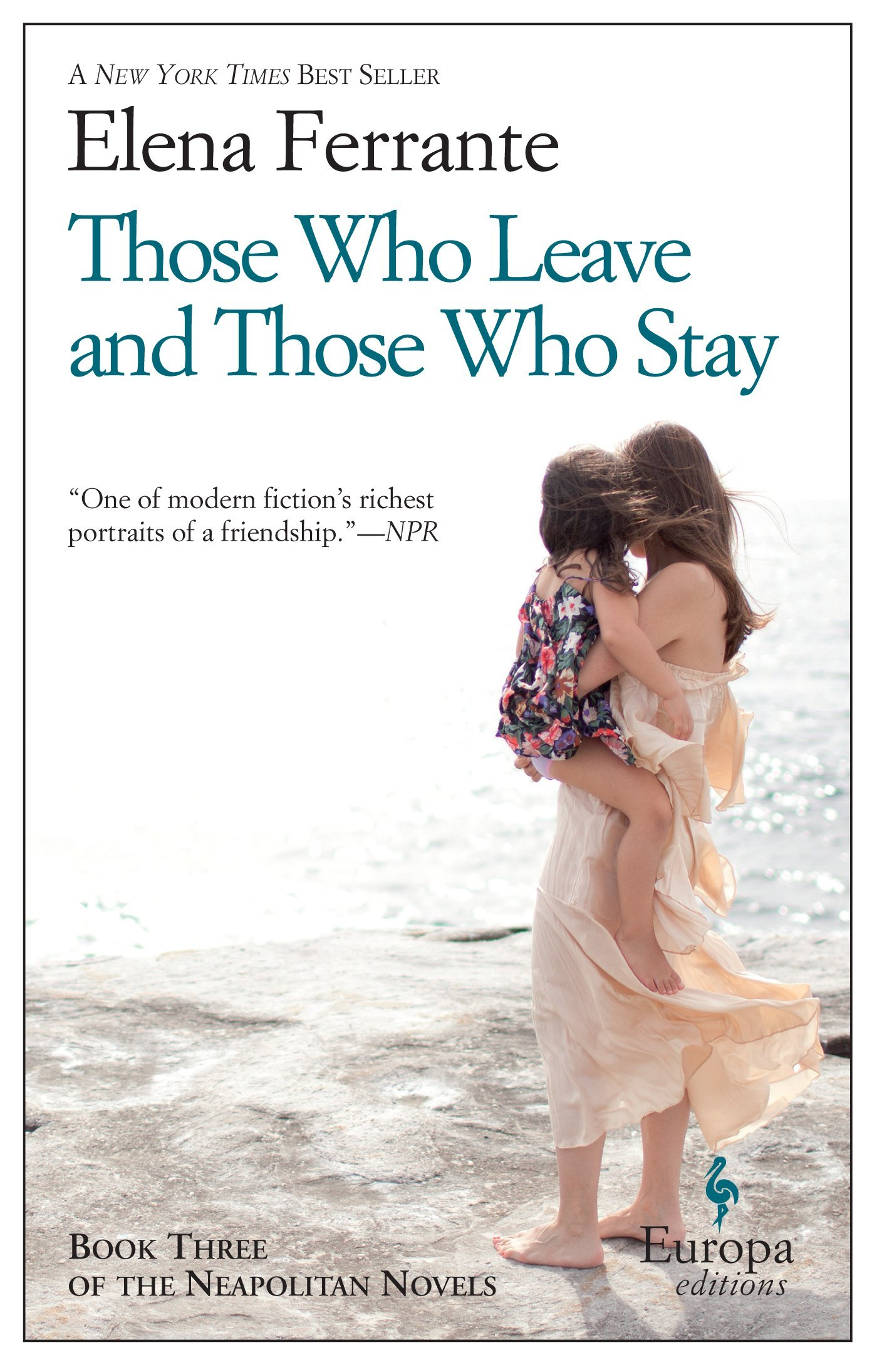 Those Who Leave And Those Who Stay: Neapolitan Novels, Book Three: Elena  Ferrante, Ann Goldstein: 9781609452339: Amazon: Books