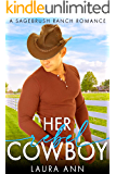 Her Rebel Cowboy: a clean enemies to lovers romance (Sagebrush Ranch Book 4)