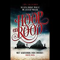 Hoop en rood (Het keizerrijk der stormen Book 1)