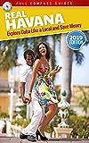 Real Havana: Explore Cuba Like A Local And Save Money (English Edition)