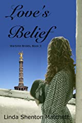 Love's Belief (Wartime Brides Book 3) Kindle Edition