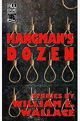 Hangman's Dozen Kindle Edition