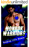 Keeping Their Human: Monrok Warriors 2
