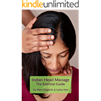 Indian Head Massage The Essential Guide