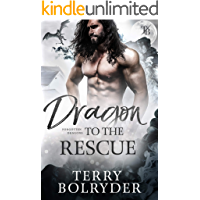 Dragon to the Rescue (Forgotten Dragons Book 3)