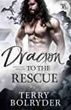 Dragon to the Rescue (Forgotten Dragons Book 3) (English Edition)