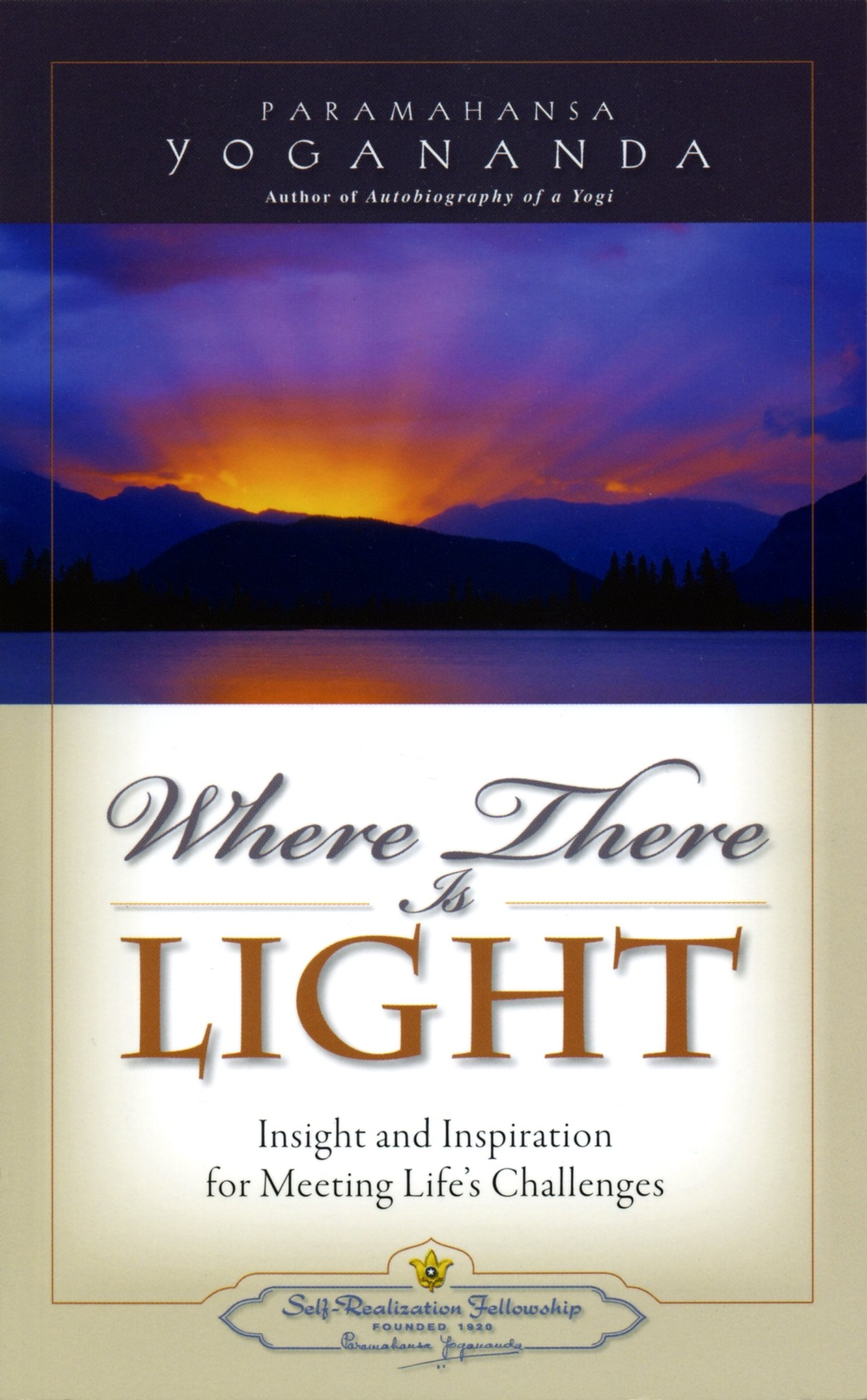 """Where There is Light (Self-Realization Fellowship)"": Paramahansa  Yogananda: 9780876122761: Amazon.com: Books"