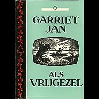Garriet Jan als vrijgezel