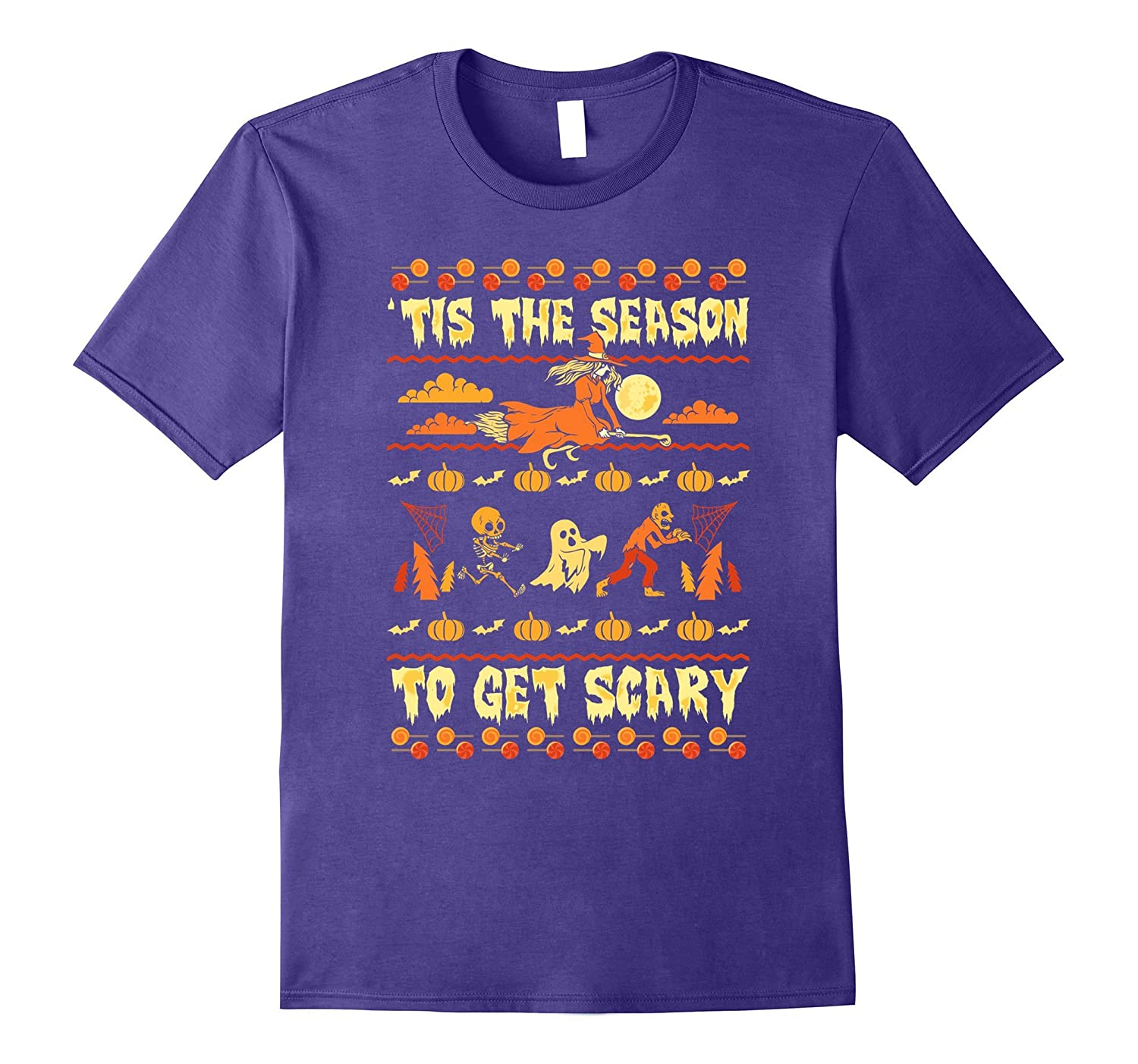 'Tis The Season to Get Scary Ugly Halloween T-shirt-T-Shirt