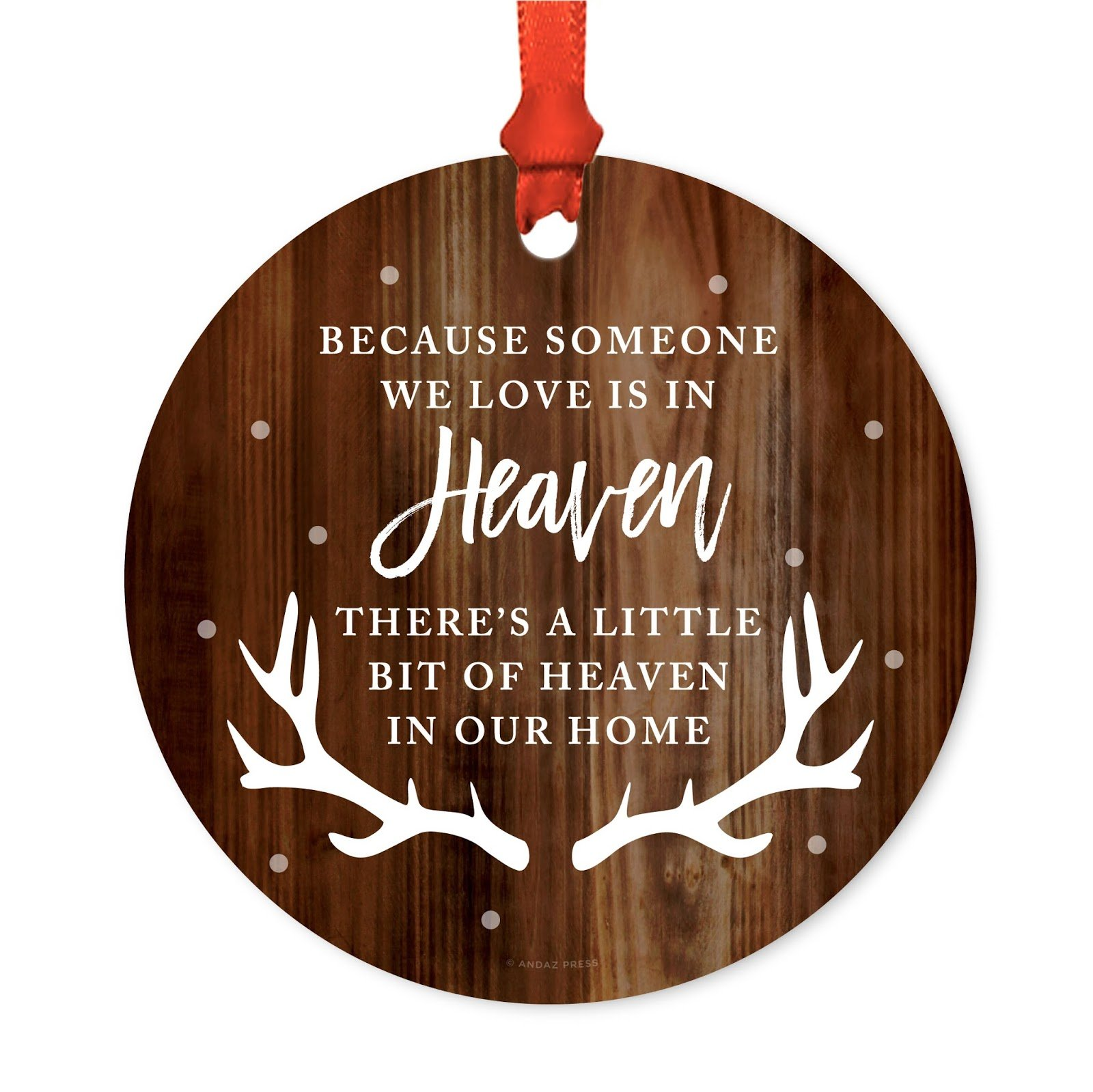 Andaz Press Memorial Metal Christmas Ornament, Because Someone We Love is in Heaven, There's a Little Bit of Heaven in Our Home, Rustic Wood with Deer Antlers, 1-Pack, Includes Ribbon and Gift Bag