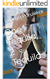 One Tequila, 2 Tequilas