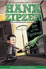 The Day of the Iguana #3 (Hank Zipzer) Kindle Edition