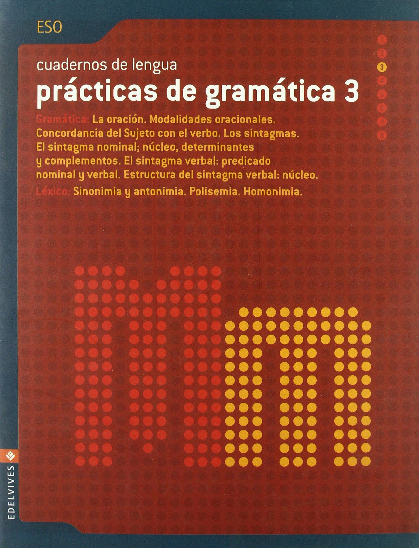 Prácticas Gramática ESO 3: Amazon.es: Luis Miguel Godoy Gómez, Francisco Martínez Cuadrado, Mª Reyes Morilla Díaz: Libros