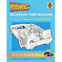 Back to the Future: Delorean Time Machine: Doc Brown's Owner's Workshop Manual