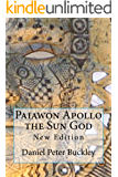 """PAIAWON"" APOLLO THE SUN GOD: NEW EDITION"