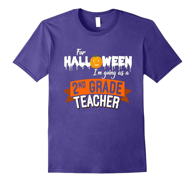 For Halloween I Am Going As A Second Grade Teacher T-shirt-Rose