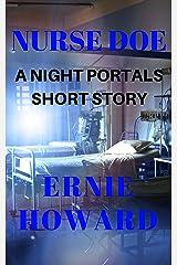 Nurse Doe: A Night Portals short story Kindle Edition