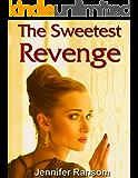 The Sweetest Revenge