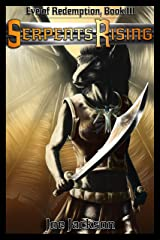 Serpents Rising: An Epic Fantasy Adventure (Eve of Redemption Book 3) Kindle Edition