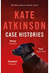 Case Histories: (Jackson Brodie) (Jackson Brodie series Book 1) Kindle Edition