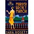 Murder at Archly Manor (High Society Lady Detective Book 1)