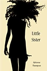Little Sister (Cleo's Story - A Companion Novel to Been So Long) Kindle Edition