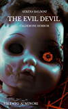 The Evil Devil - Calderone Horror
