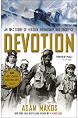 Devotion: An Epic Story of Heroism, Friendship, and Sacrifice Kindle Edition
