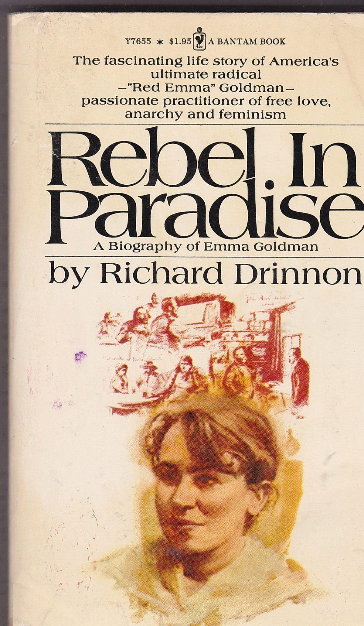 Rebel In Paradise: A Biography of Emma Goldman, Drinnon, Richard